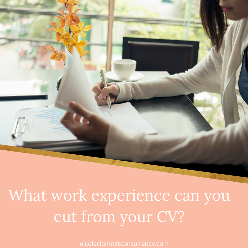 Confused about what work experience you can cut from your CV? Read this.