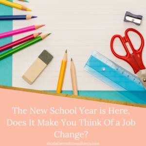 New School Year, New Career Change?